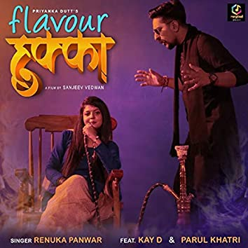 Flavour Hukka (feat. Kay D, Parul Khatri)