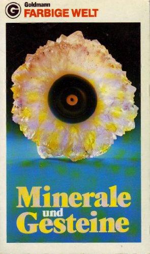 Farbige Welt Minerale und Gesteine.