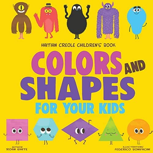 Haitian Creole Children s Book Colors and Shapes for Your Kids product image