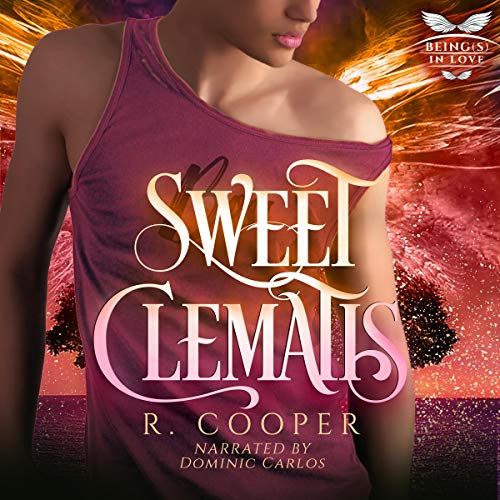 Sweet Clematis Audiobook By R. Cooper cover art