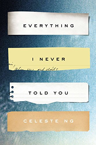 EVERYTHING I NEVER TOLD YOU (Alex Awards (Awards))