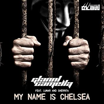 My Name Is Chelsea (feat. Lunar, Sherrita)