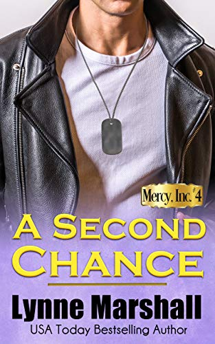 A Second Chance (Mercy, Inc. Book 4) by [Lynne Marshall]