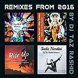 Rise Up (DJ Taz Rashid Remix)...