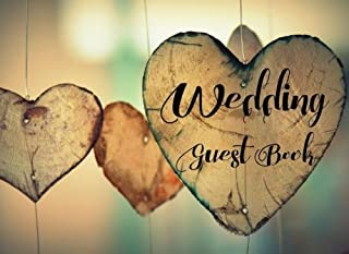 Wedding Guest Book: Wedding Guest Sign In Book with Beautiful Nature Themed Illustrations [Good for over 300 Guests, Use As You Wish For Wedding Guest ... and Groom] (Guest Registry Book) (Volume 1)