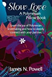 Slow Love - A Polynesian Pillow Book