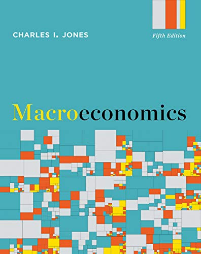 Compare Textbook Prices for Macroeconomics Fifth Edition ISBN 9780393417340 by Jones, Charles I.