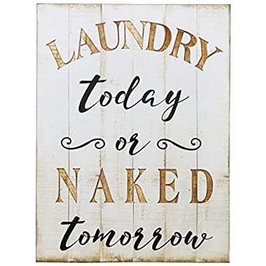 NIKKY HOME Rustic Wood Framed Wall Plaue Sign  Laundry today or naked tomorrow , White