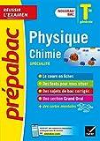 Physique-Chimie Tle générale (spécialité) - Prépabac Réussir l'examen - Nouveau programme, nouveau bac (2020-2021)