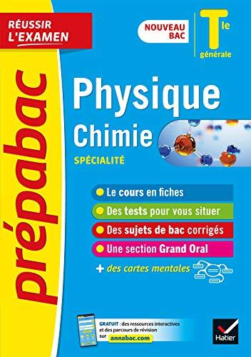 Physique-Chimie Tle générale (spécialité) - Prépabac Réussir l'examen Bac 2022: nouveau programme de Terminale