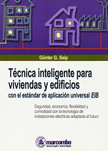 Técnica Inteligente para Viviendas y Edificios (ACCESO RÁPIDO)