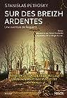 Sur des Breizh ardentes par Petrosky