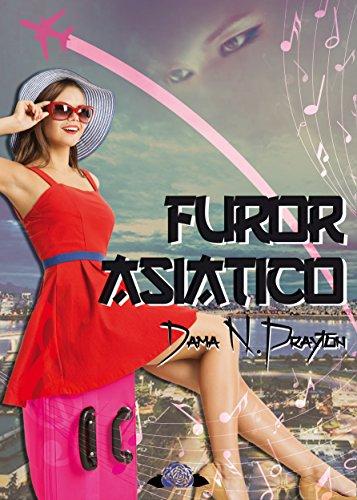 Furor Asiático eBook: Prayton, Dama N.: Amazon.es: Tienda Kindle