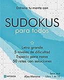 Sudokus para todos - Azul 1. Letra grande y soluciones. 5 niveles de dificultad.: Espacio para notas. Para niños y adultos. (Serie Azul)
