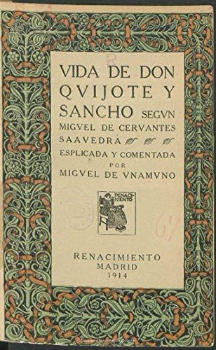 Vida de Don Quijote y Sancho según Miguel de Cervantes Saavedra: explicada y comentada por Miguel de Unamuno (Spanish Edition)