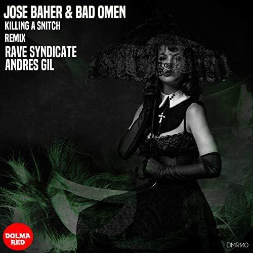 Jose Baher & Bad Omen