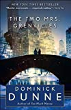 The Two Mrs. Grenvilles: A Novel