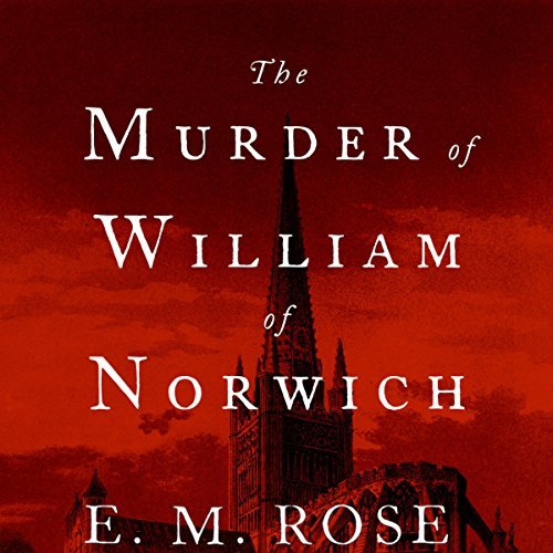 The Murder of William of Norwich audiobook cover art