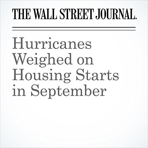 Hurricanes Weighed on Housing Starts in September copertina