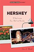 Hershey (Tourist Town Guides)