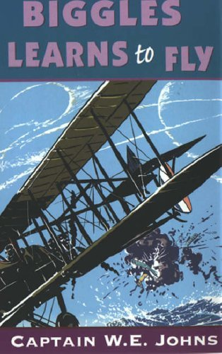 Biggles Learns to Fly by W E Johns (16-Jul-1992) Paperback
