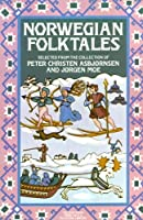 Norwegian Folktales (The Pantheon Fairy Tale and Folklore Library) by Peter Christen Asbjornsen Jorgen Moe(1982-08-12)