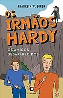 Os Amigos Desaparecidos (Portuguese Edition)