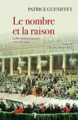 Le nombre et la raison - La Révolution française et les élections