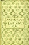 Quatre vingt treize. - Collection Nelson Victor Hugo sans jaquette - 01/01/2012