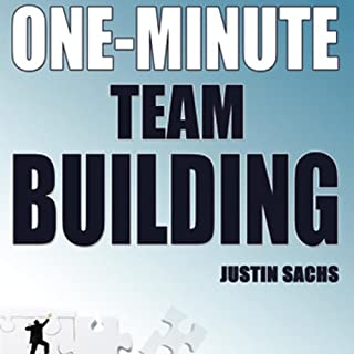 One Minute Team Building                   By:                                                                                                                                 Justin Sachs                               Narrated by:                                                                                                                                 Christian de Looper                      Length: 3 hrs and 13 mins     Not rated yet     Overall 0.0