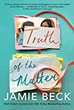 Truth of the Matter (Potomac Point, 2) (Paperback)