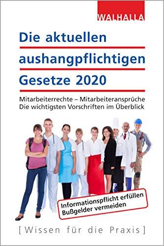 Die aktuellen aushangpflichtigen Gesetze 2020