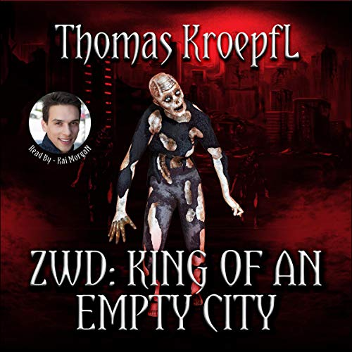 ZWD: King of an Empty City audiobook cover art