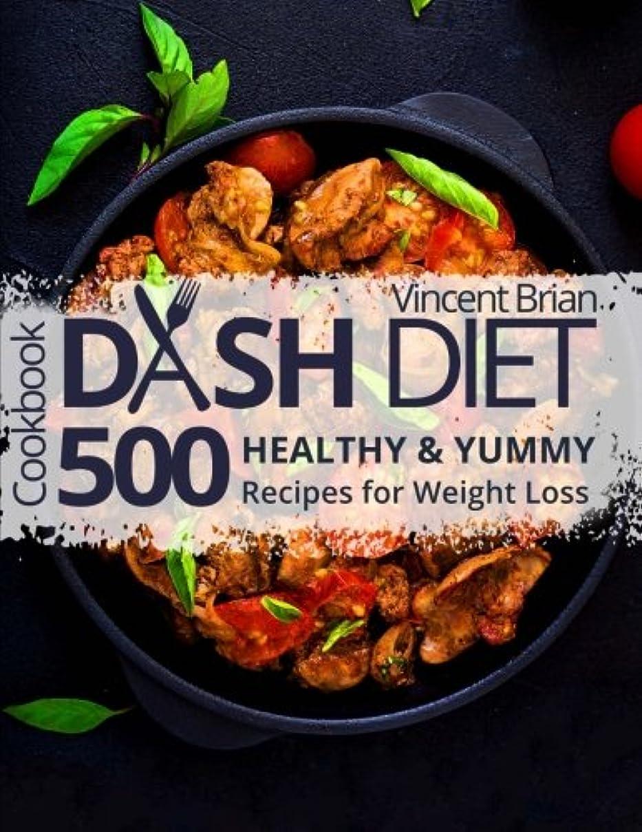 テレビを見る主流三Dash Diet Cookbook: 500 Healthy and Yummy Recipes for Weight Loss