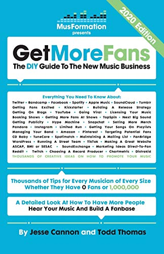 Get More Fans: The DIY Guide to the New Music Business (2020 Edition)