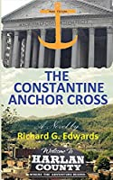 The Constantine Anchor Cross 0692685707 Book Cover