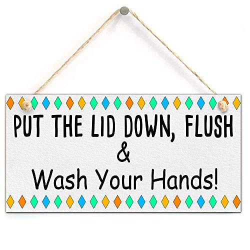zhongfei Put The Lid Down, Flush & Wash Your Hands! - Cute Bathroom W.C Toilet Sign New Home Gift (5 'X 10')
