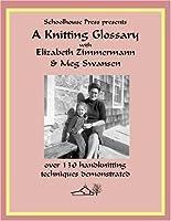A Knitting Glossary DVD