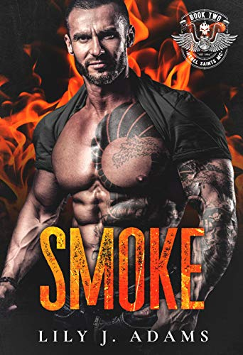 Smoke (Rebel Saints MC, Motorcycle Club Book 2) (English Edition)