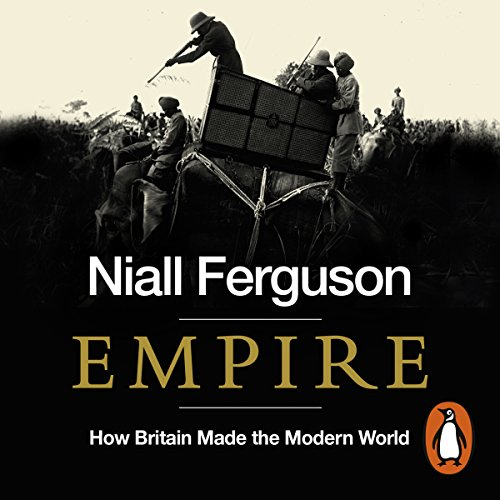 Empire     How Britain Made the Modern World              Auteur(s):                                                                                                                                 Niall Ferguson                               Narrateur(s):                                                                                                                                 Jonathan Keeble                      Durée: 16 h et 11 min     34 évaluations     Au global 4,6