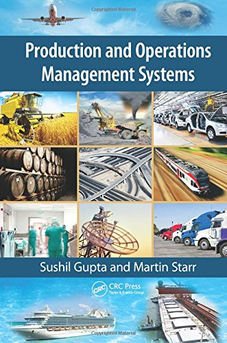 Compare Textbook Prices for Production and Operations Management Systems 1 Edition ISBN 9781466507333 by Gupta, Sushil,Starr, Martin