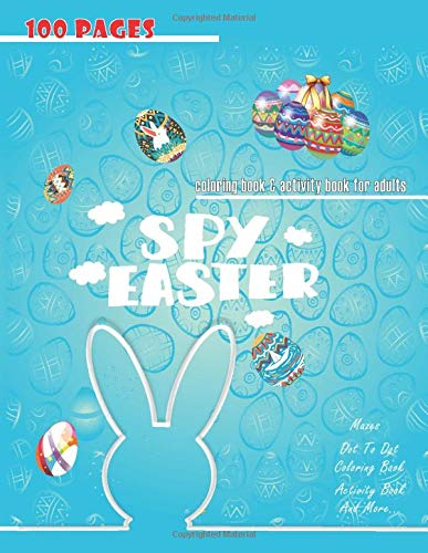 spy easter coloring book & activity book for adults: A Fun Activity Happy Easter Things and Other Cute Stuff Coloring and Guessing Game for children, Toddler and Preschool ⭐