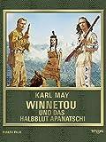 Karl May: Winnetou und das Halbblut Apanatschi [dt./OV]