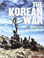 The Korean War: The Fight Across the 38th Parallel (Illustrated History)