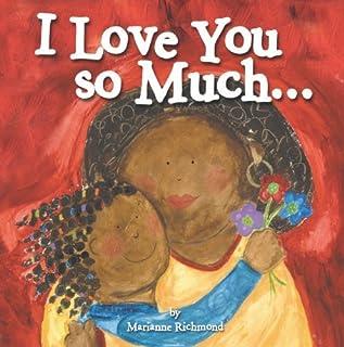 I Love You So Much... (Marianne Richmond)