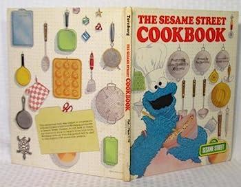 The Sesame Street Cookbook