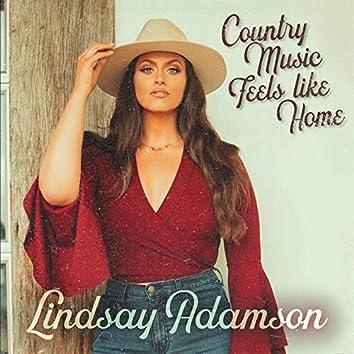 Country Music Feels Like Home