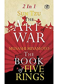 The Best Of Warfare: The Art Of War And The Book Of Five Rings by [Sun Tzu & Miyamoto Musashi]