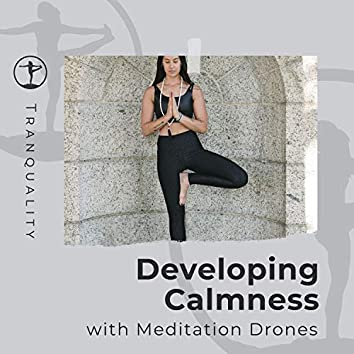 Developing Calmness with Meditation Drones
