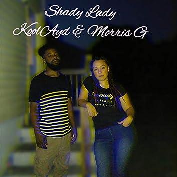 Shady Lady (feat. Morris G)